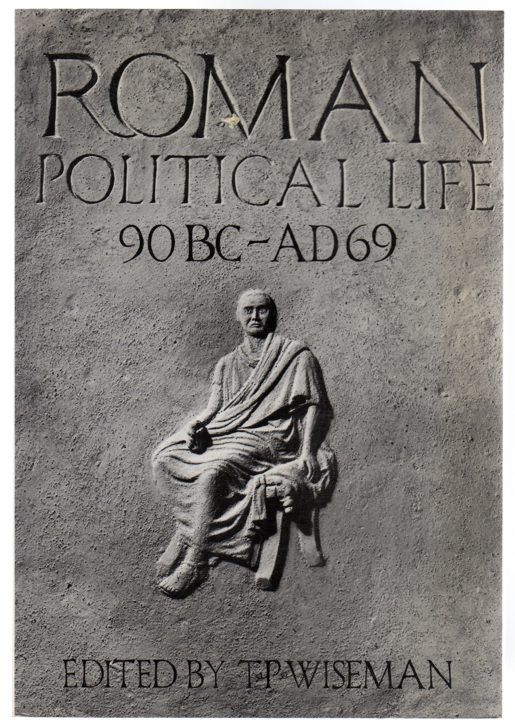 Image for Roman Political Life, 90BC-AD69