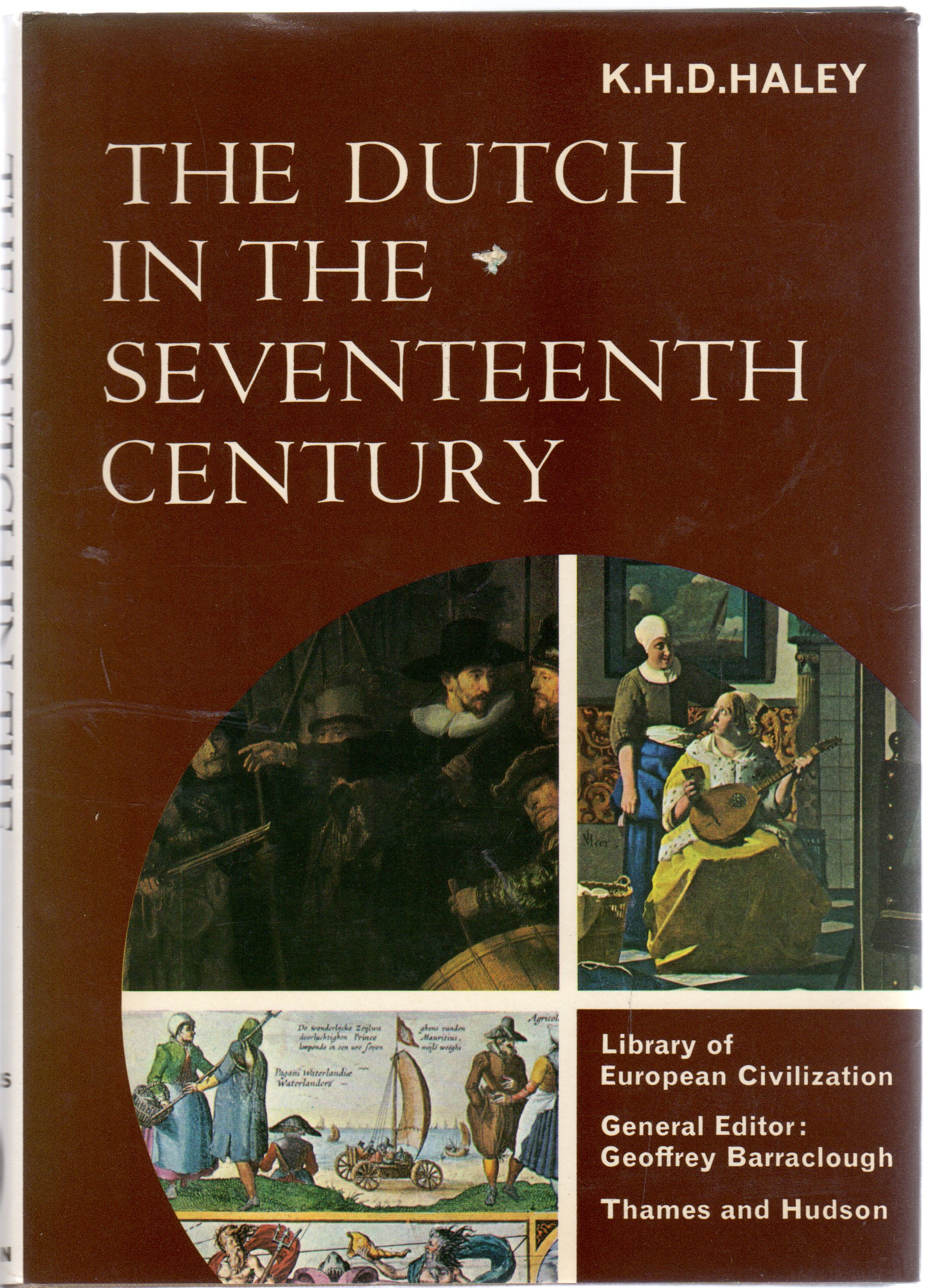 Image for Dutch in the Seventeenth Century (Library of European Civilization)