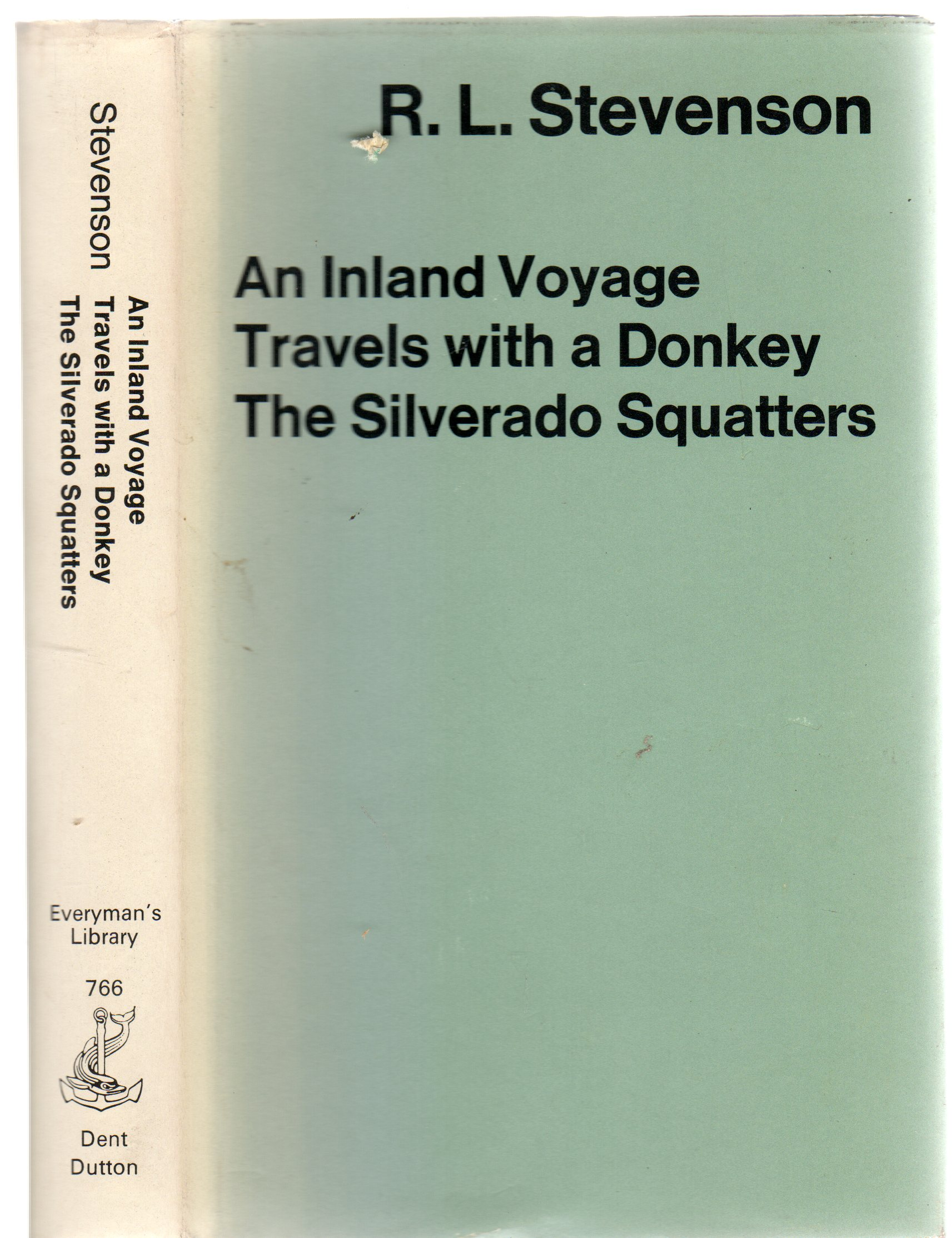 Image for An Inland Voyage; Travels with a Donkey; The Silverado Squatters