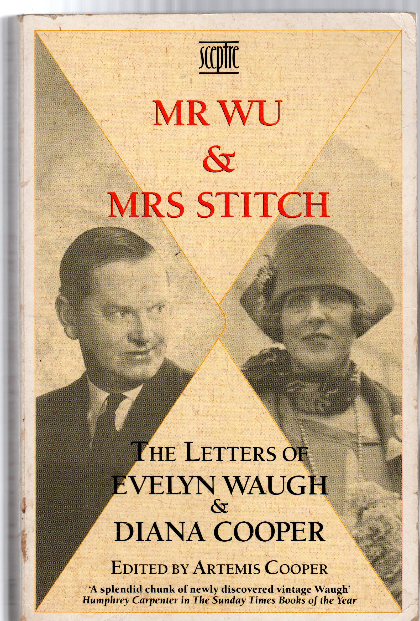 Image for Mr. Wu and Mrs.Stitch: The Letters of Evelyn Waugh and Diana Cooper, 1932-66