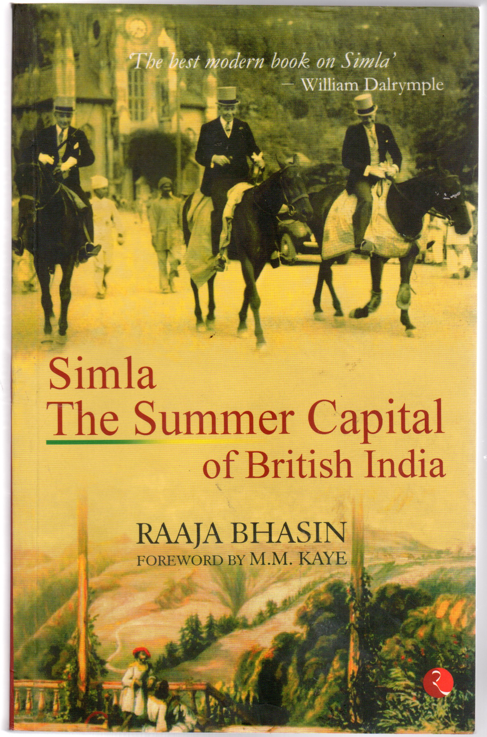 Image for Simla the Summer Capital of British India