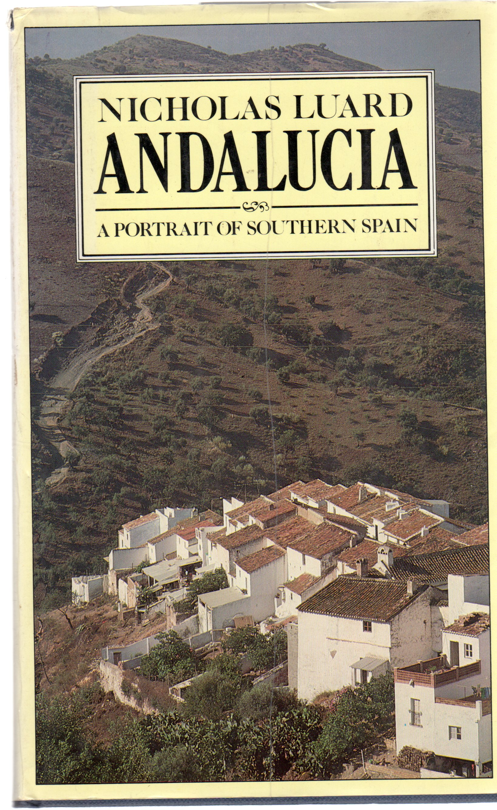 Image for Andalucia : A Portrait of Southern Spain